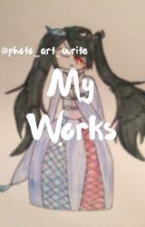 My works by photo-art-write