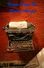Cartas Para Mi Mejor Amigo by AMbrenda