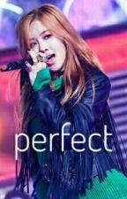 「perfect」↠ girl×girl🔚 by taesjkook