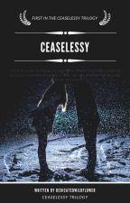 CEASELESSLY (J. HALE) by dedicatedwildflower