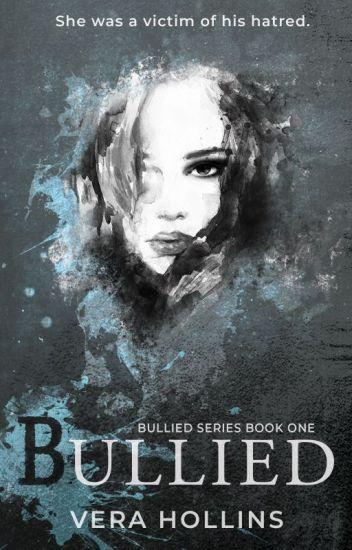 Bullied (Bullied Series #1) (SAMPLE)