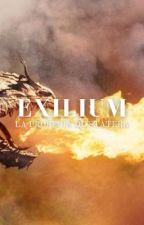 Exilium: La Profecía de Statera by LosingMyReligionX