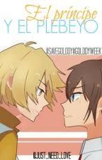 El príncipe y el plebeyo (yaoi/gay) [#FNAFHS] by Just_Need_Love