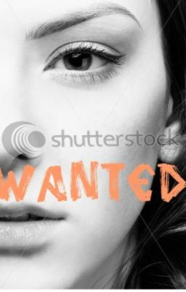 Wanted.