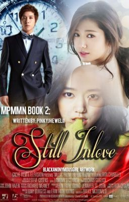 MPMMN Book 2: Still In Love [PUBLISHED]