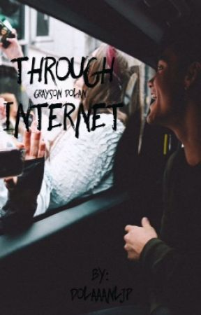 Through Internet • GD by DOLAAANLJP