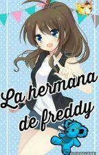 La Hermana De Freddy 🐻 by Ichii_delzo12