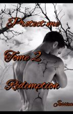 "Protect me T2 "" rédemption"" by bougniou"