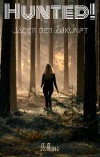 Hunted! Jäger der Zukunft by JS_Miauz