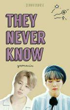 They Never Know  [YOONMIN-BTS] by krazyarmykawai_