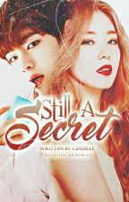 Still A Secret (Book 2 of Secret Trilogy) by czezelle
