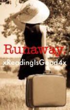 Runaway by xReadingIsGood4x
