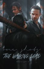 One Shots » TWD by ricklaus