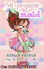 """""""Mi pequeño maid"""" YAOI [Goku x Vegeta] by ZeitRyuk2003"""