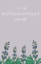 wolfsbane/ tojad by nayallee