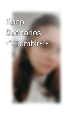 Kpop Scenarios •°•Tumblr•°• - Another Pathetic Act {Ravi