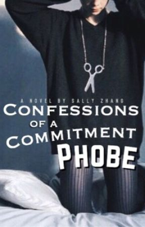 Confessions of a Commitment-Phobe by mybookacademy