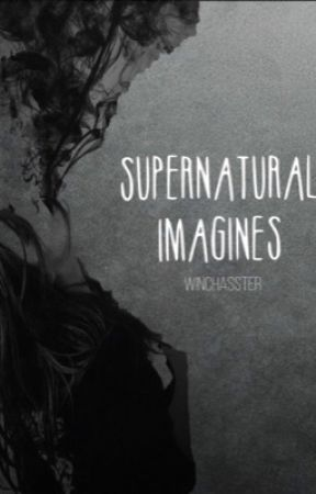Imagines ⌲ SPN by winchasster