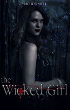 The Wicked Girl  | The Originals  #2 by xshadoow