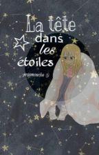 La tête dans les étoiles - FairyTail by jeannours