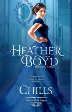 Chills - Distinguished Rogues, Book 1 by HeatherBoyd0