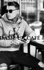 Dame un café! by wkguzman
