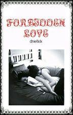 Forbidden Love (GxG) by dniellxlx