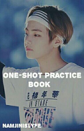 ºONE-SHOT PRACTICE BOOKº by NamjinIsLyfe