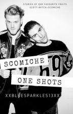 Scömiche One Shots by XxBlueSparkles13xX