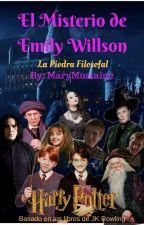 El Misterio de Emily Willson (La Piedra Filosofal) by MaryMustaine