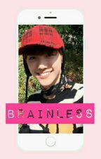 ❥ brainless; jaemin eunseo by chuttababy