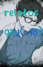 Relatos Yaoi/Gay ( En Proceso) by Aruna-san