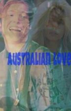 Australian Love (Luke Hemmings, Ff) by cooffee___
