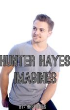 Hunter Hayes Imagines  by hhstories