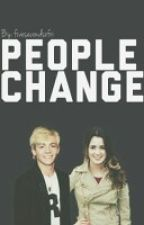 People Change (Raura/R5 Story) [COMPLETE] by fivesecondsofri