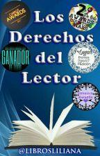 Los Derechos del Lector  #WOWAwards2K17 # Mrs. Strong2K16 #PremiosFamous2017 by librosliliana