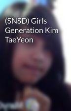 (SNSD) Girls Generation Kim TaeYeon by jhanellaangela