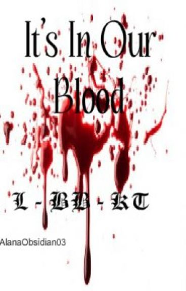It's In Our Blood (Death Note Fan Fic)