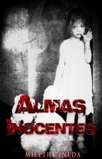 Almas Inocentes #LetrasSepulcralesRelato by krnpk2