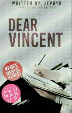 Dear Vincent by officialzephyrtaylor