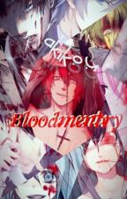 Bloodmentry by Akikou