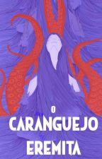O Caranguejo Eremita by escritacolaborativa