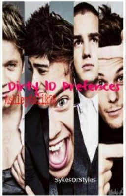 Dirty 1D prefrences