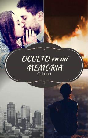 OCULTO EN MI MEMORIA by Nath_CLu