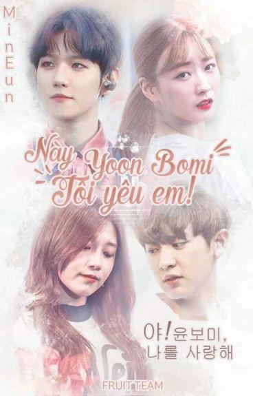 [EDIT][EXOPINK][BAEKMI][CHANJI] Này Yoon Bomi! Tôi Yêu Em
