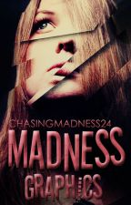 Madness Graphics {Closed} by ChasingMadness24