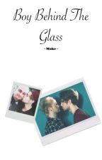 Boy Behind The Glass - Muke by 5sosba