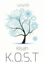 Kisah K.O.S.T by Lette99