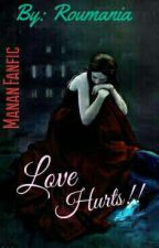Manan : love hurts!! (18+) by roumania