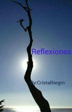 Reflexiones  by CristalNegrn